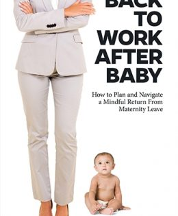 "Lori M. Mihalich-Levin, JD, ""Back to Work After Baby"""